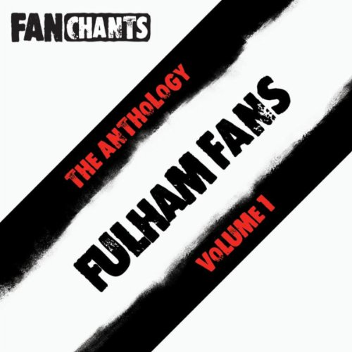 Fulham FC Fans Anthology I (Re...