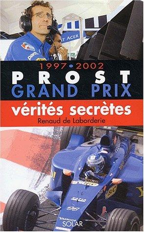 Prost Grand prix, 1997-2002 : Une aventure française
