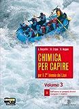 Chimica per capire. Vol. D. Per i Licei e gli Ist. magistrali. Con espansione online