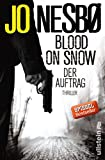 Blood on Snow. Der Auftrag: Thriller