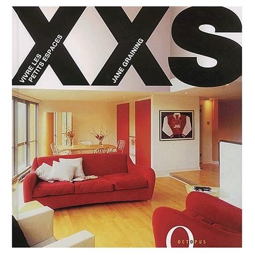 XXS. Vivre les petits espaces