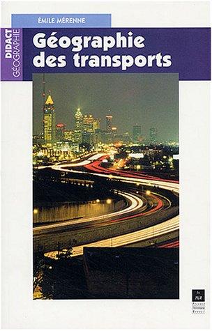 Géographie des transports : Contraintes et enjeux