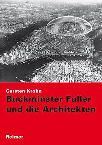 Buckminster Fuller und die Architekten Buch-Cover