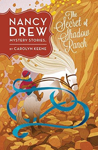 Nancy Drew: The Secret Of Shadow Ranch: Book Five (Nancy Drew Mystery Stories 5) por Carolyn Keene