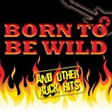 Best Of Rock: Born To Be Wild
