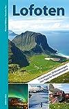 Lofoten: Mit 12 Inselrouten, 20 Wanderungen - Michael Möbius
