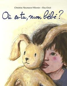"""Afficher """"Où es-tu, mon bébé ?"""""""
