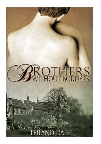 Brothers without borders unbreakable bonds book 1 ebook leiland brothers without borders unbreakable bonds book 1 by dale leiland fandeluxe Gallery