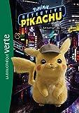 Pokémon détective Pikachu : Le roman du film