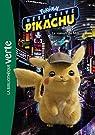Pokémon : Détective Pikachu - Le roman du film par Pokémon