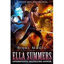 Rival Magic (Dragon Born Serafina Book 4) (English Edition)