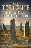 La nuit du Porte-lumière