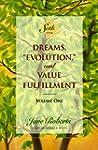 "Dreams, ""Evolution"", and Value Fulfil..."