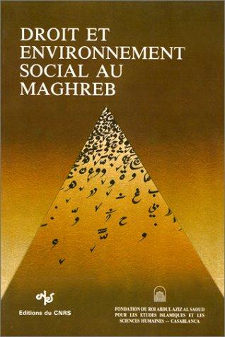Droit et environnement social au Maghreb
