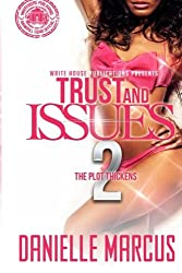 Trust and Issues 2: The Plot Thickens