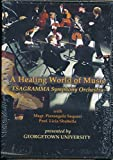 A Healing World of Music By Esagramma Symphony Orchestra (Georgetown University)