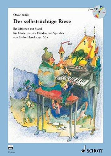 der-selbstsuchtige-riese-ein-marchen-mit-musik-op-20a-ausgabe-mit-cd