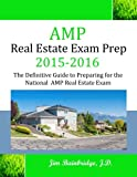 Scarica Libro AMP Real Estate Exam Prep 2015 2016 The Definitive Guide to Preparing for the National AMP Real Estate Exam (PDF,EPUB,MOBI) Online Italiano Gratis