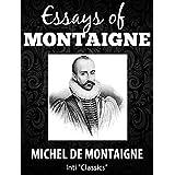 Essays (Inti Classics Annotated): by Michel de Montaigne (English Edition)