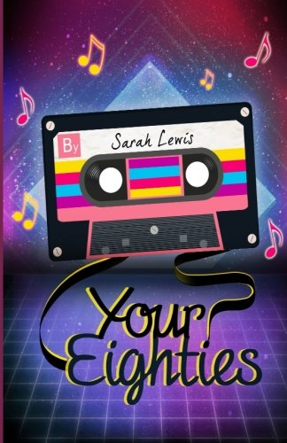 Your Eighties by Sarah Lewis