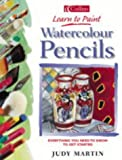 Watercolour Pencils (Learn To Paint series)