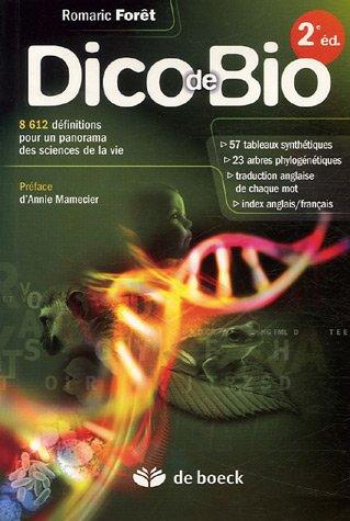Dico de Bio : 8612 Définitions pour un panorama des sciences de la vie