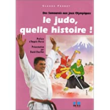 Le Judo, quelle histoire : des samouraïs aux Jeux Olympiques