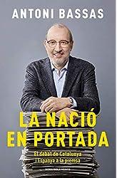 Descargar gratis La nació en portada: El debat de Catalunya i Espanya a la premsa en .epub, .pdf o .mobi