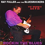 """""""Live"""" Rockin the Blues"""