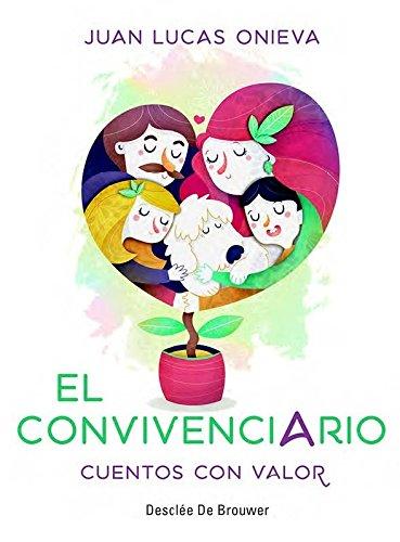 El convivenciario. Cuentos con valor (AMAE) por Juan Lucas Onieva López