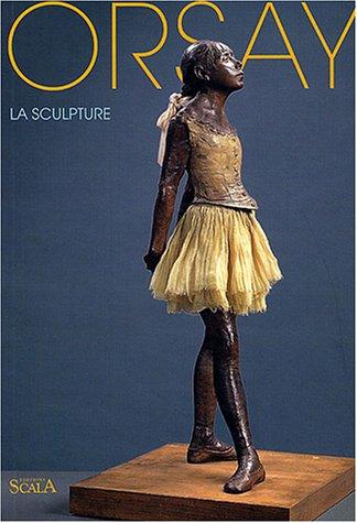 Orsay : La Sculpture par Anne Pingeot