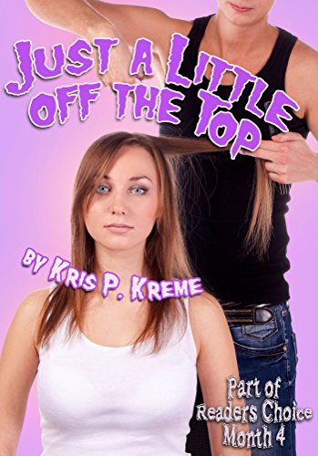 Just a Little Off the Top (Reader's Choice 2016 Book 3) (English Edition)
