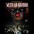 Vesti la Giubba: C'è un nuovo supercriminale in città (Il Basilisco Vol. 2)