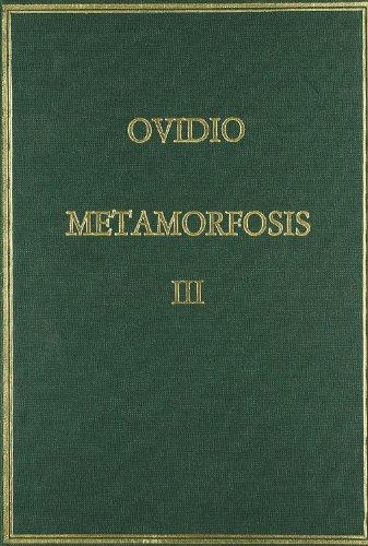 Metamorfosis. Vol. III. Libros XI-XV (Alma Mater) por Publio Ovidio Nasón