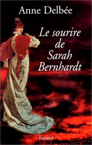 Le sourire de Sarah Bernhardt