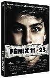 Fènix 11*23 (Import) [2011] kostenlos online stream