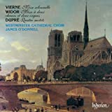 Vierne, Widor & Dupré: Masses and Motets