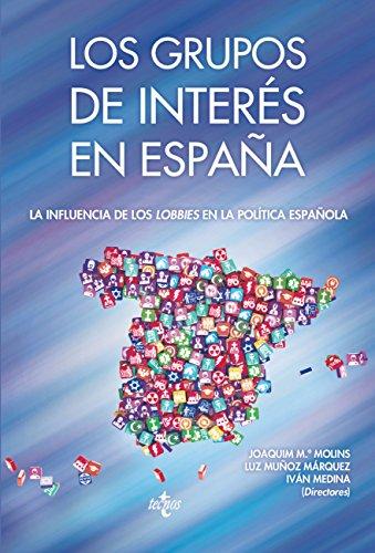 Los Grupos de interés en España (Sociología - Semilla Y Surco)
