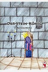 Der Stein-König: Illustriertes Märchen Broschüre