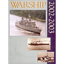 Warship 2002-2003 (Warship (Conway Maritime Press))