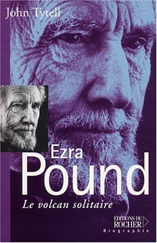 Ezra Pound : Le Volcan solitaire