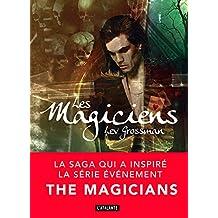 Les Magiciens: Les magiciens, T1