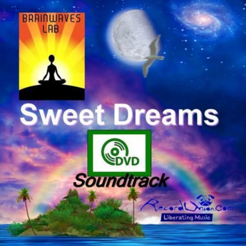Sweet Dreams DVD Soundtrack By Brainwaves Lab On Amazon