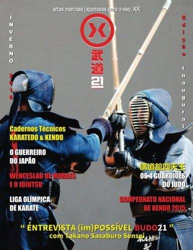 budo21: artes marciais japonesas para o séc. XXI: Volume 1