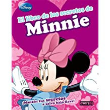 El libro de los secretos de Minnie: ¡Mantén tus secretos a salvo bajo llave! (Libros singulares)