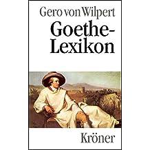 Goethe-Lexikon (Kröners Taschenausgaben (KTA))