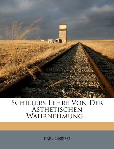 Schillers Lehre von der ästhetischen Wahrnehmung.
