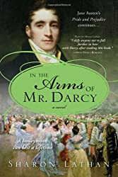 In the Arms of Mr. Darcy (The Darcy Saga)