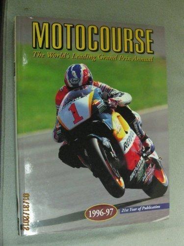 MOTOCOURSE 1996 597: The World's Leading Grand Prix and Superbike Annual