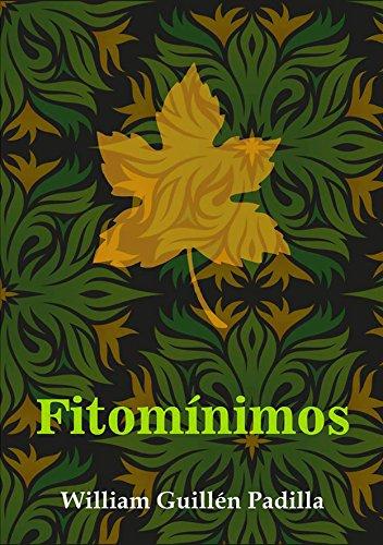 Fitomínimos: Minificción por William  Guillén Padilla